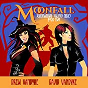 MoonFall: Supernatural Siblings Book 2 | Drew VanDyke, David VanDyke
