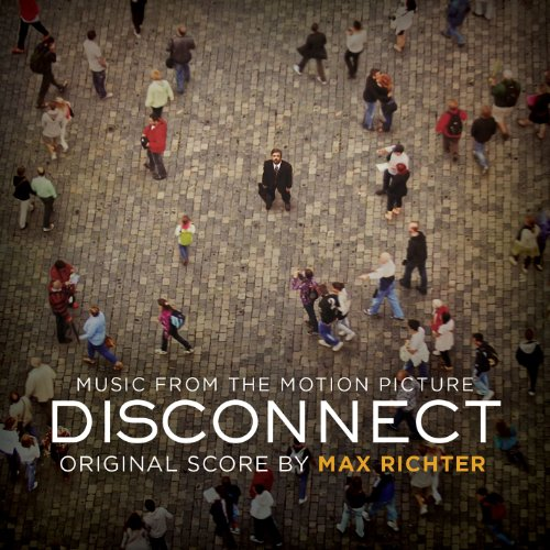Disconnect (2012) Movie Soundtrack