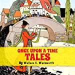 Once Upon a Time Tales | Wallace C. Wadsworth