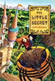 The Little Secret, Kate Saunders, 0312674279