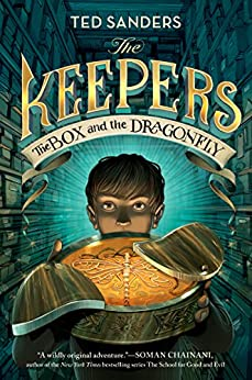 The Keepers: The Box and the Dragonfly by [Sanders, Ted]
