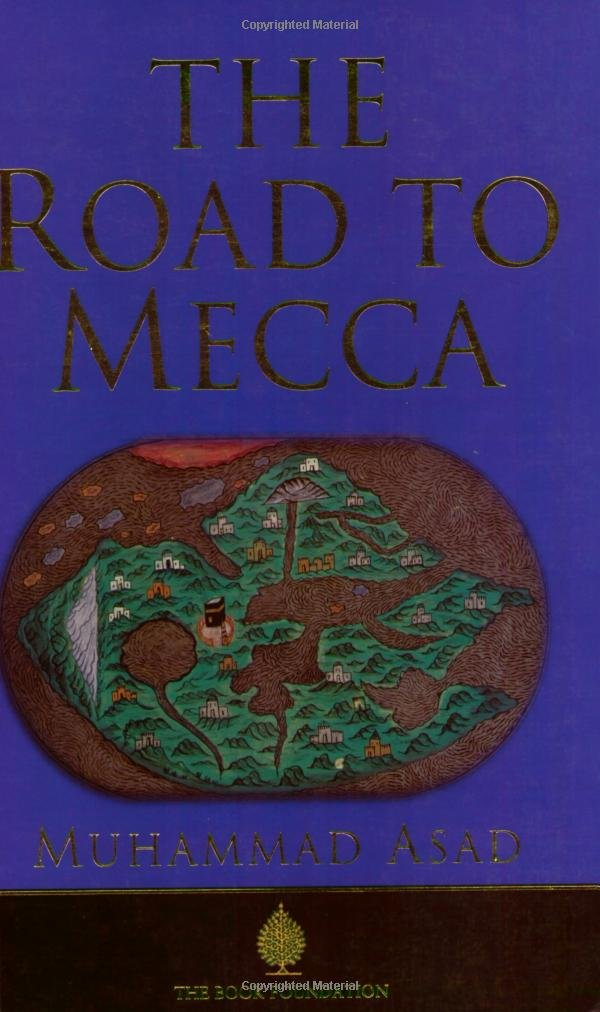 The road to mecca muhammad asad 9781887752374 amazon books fandeluxe Gallery