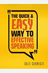 The Quick and Easy Way to Effective Speaking Paperback