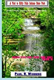 A Visit to Clifty Falls Indiana State Park: Family Friendly Camping, Waterfalls and Hiking (Indiana State Park Travel Guide Series) (Volume 7)