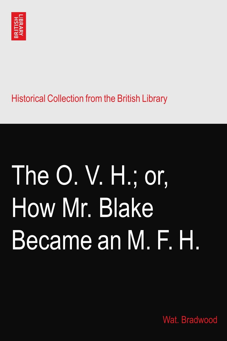 Read Online The O. V. H.; or, How Mr. Blake Became an M. F. H. PDF