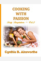 Cooking with Passion (Tasty Temptations Book 2) Kindle Edition