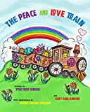 img - for The Peace and Love Train book / textbook / text book