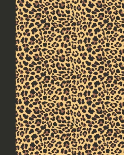 Journal: Animal Print (Leopard) 8x10 - LINED JOURNAL - Journal with lined pages - (Diary, Notebook) (8x10 Animal Print Lined Journal Series)
