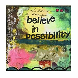Kelly Rae Roberts Believe in Possibility Wall Art