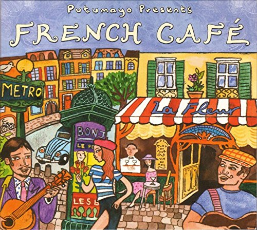 Putumayo Presents: French Cafe by Putumayo World Music