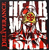 Hear What I Say! by Deliverance