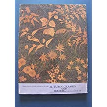 Autumn grasses and water: Motifs in Japanese art : from the Suntory Museum of Art