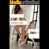 lesbische Liebe (German Edition)