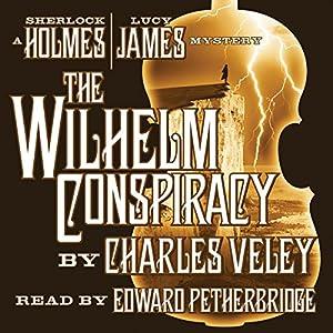 The Wilhelm Conspiracy Audiobook