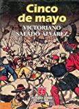 Cinco de Mayo (5th of May), Victoriano Salado Álvarez, 9681651898