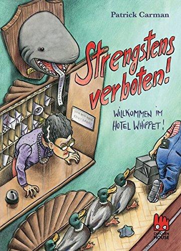 Strengstens verboten: Willkommen im Hotel Whippet