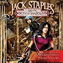 Jack Staples and the City of Shadows Audiobook by Mark Batterson, Joel N. Clark Narrated by Joel Clark