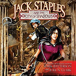 Jack Staples and the City of Shadows Audiobook