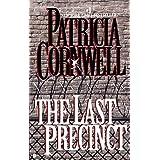 The Last Precinct: Scarpetta (Book 11) (Kay Scarpetta)
