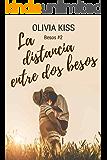 La distancia entre dos besos
