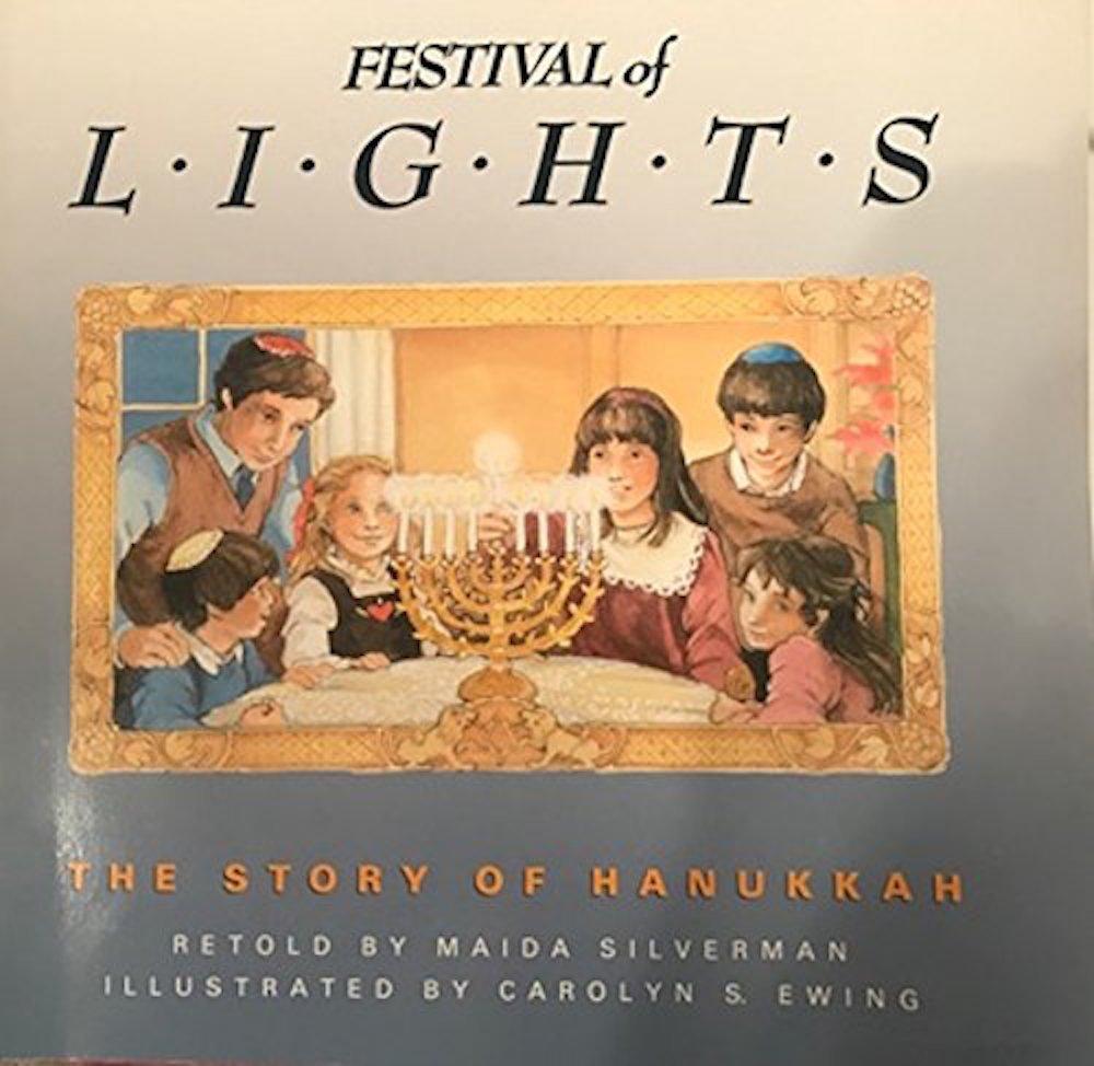 Festival of Lights: The Story of Hanukkah