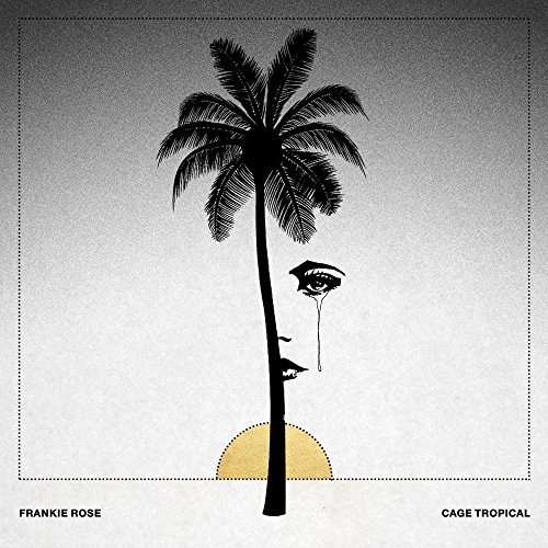 Album Art for Cage Tropicale (Ltd. Edition white vinyl) by FRANKIE ROSE