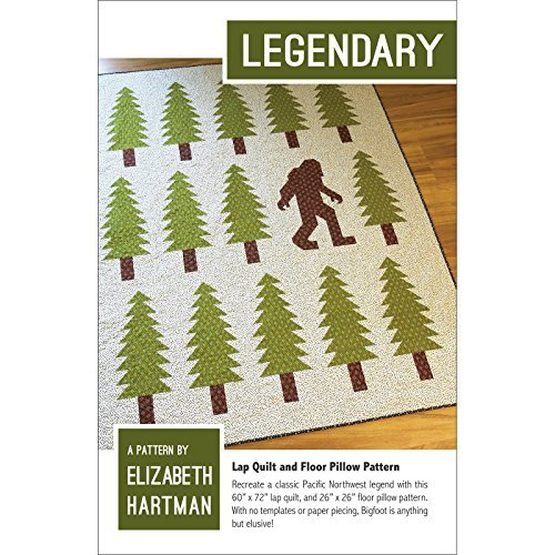 Legendary Quilt Pattern by Elizabeth Hartman Pacific Northwe