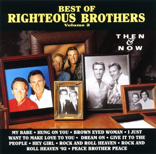 (Best Of The Righteous Brothers, Vol. 2 - Then & Now)