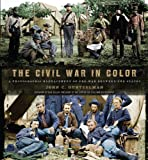 The Civil War in Color, John C. Guntzelman, 1402790813