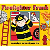 Firefighter Frank Board Book Edition