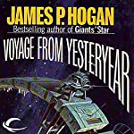 Voyage from Yesteryear | James P. Hogan