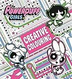 The Powerpuff Girls: The Powerpuff Girls Creative Colouring