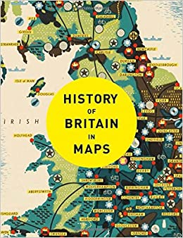 History of britain in maps philip parker 9780008258344 amazon history of britain in maps fandeluxe Document