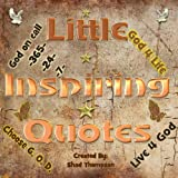 Little Inspiring Quotes, Shad Thompson, 1492731943