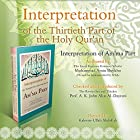 Interpretation of the Thirtieth Part of the Holy Qur'an: Interpretation of Am'ma Part Hörbuch von Mohammad Amin Sheikho Gesprochen von: Kaleem-Ullah Abdullah