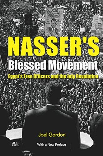 Nasser's Blessed Movement: Egypt's Free Officers and the July Revolution por Joel Gordon