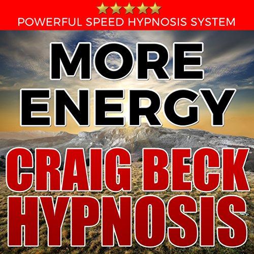 More Energy: Craig Beck Hypnosis