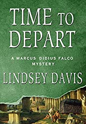 Time to Depart: A Marcus Didius Falco Mystery (Marcus Didius Falco Mysteries)