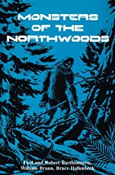 Monsters of the Northwoods
