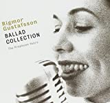 Ballad Collection by Rigmor Gustafsson (2005-04-15)