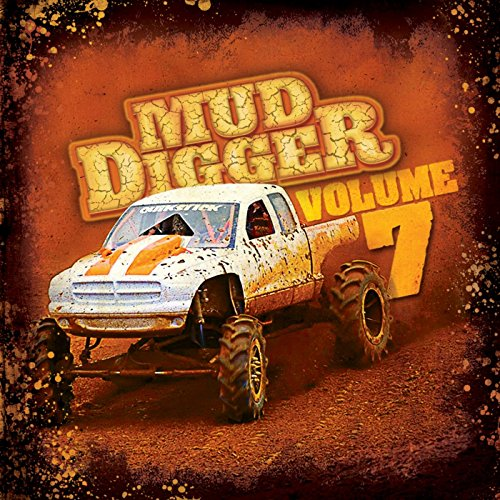 Mud Digger 7 [Explicit]