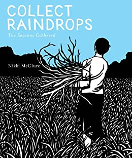 Collect Raindrops (Reissue): The Seasons Gathered by [McClure, Nikki]