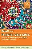 Fodor s Puerto Vallarta, 5th Edition (Full-color Travel Guide)