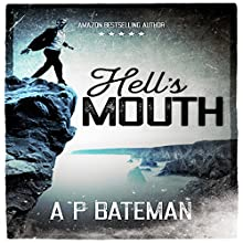 Hell's Mouth Audiobook by A P Bateman Narrated by Tom Adams