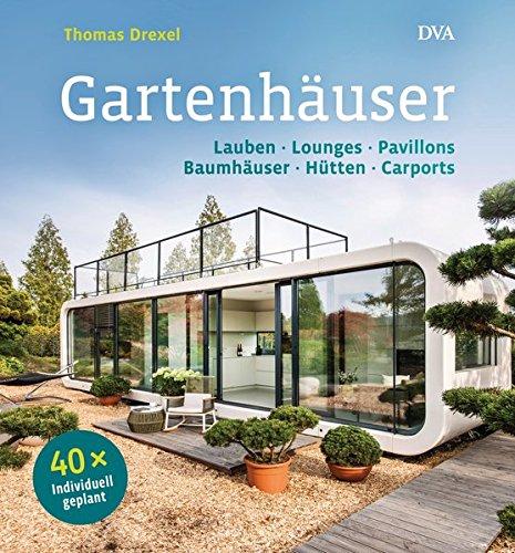 Gartenhäuser - 61zM 7pGHgL - Gartenhäuser: Lauben, Lounges, Pavillons, Baumhäuser, Hütten, Carports    – 40 x individuell geplant