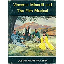 Vincente Minnelli and the film musical
