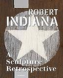 Books : Robert Indiana: A Sculpture Retrospective