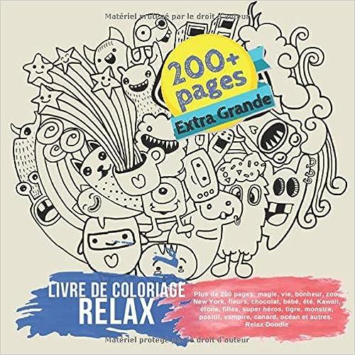 Livre De Coloriage Relax Plus De 200 Pages Magie Vie