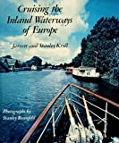 Cruising the Inland Waterways of Europe, Jarrett Kroll and Stanley Kroll, 0060124563