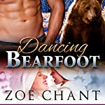 Dancing Bearfoot | Zoe Chant